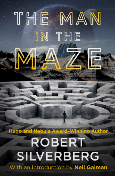 'The Man in the Maze' by Robert Silverberg (1969)