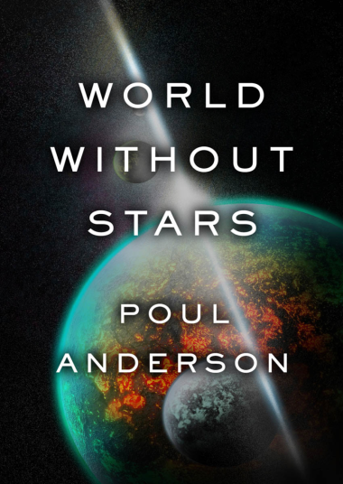 'World Without Stars' by Poul Anderson (1966)