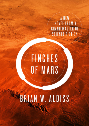'Finches of Mars' (published 2012; 2015 American cover shown) by Brian W. Aldiss