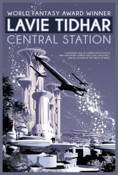 'Central Station' (2016) by Lavie Tidhar