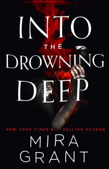 'Into the Drowning Deep' by Mira Grant, a.k.a. Seanan McGuire.