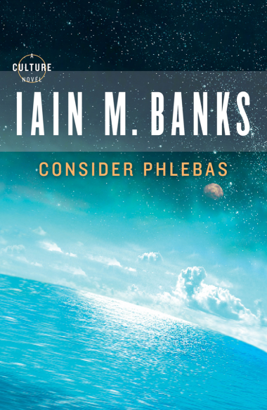 'Consider Phlebas' by Iain M. Banks.