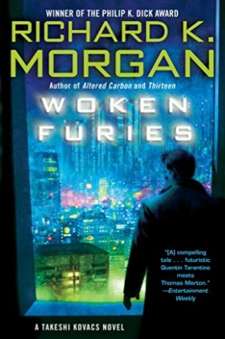 'Woken Furies' by Richard K. Morgan.
