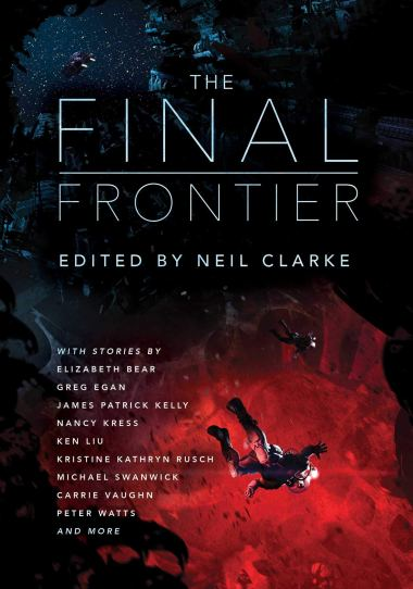 'The Final Frontier' edited by Neil Clarke.