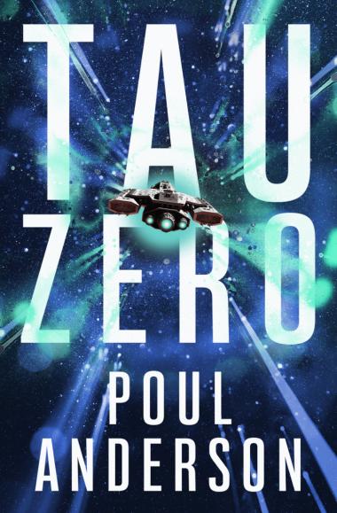 'Tau Zero' by Poul Anderson.