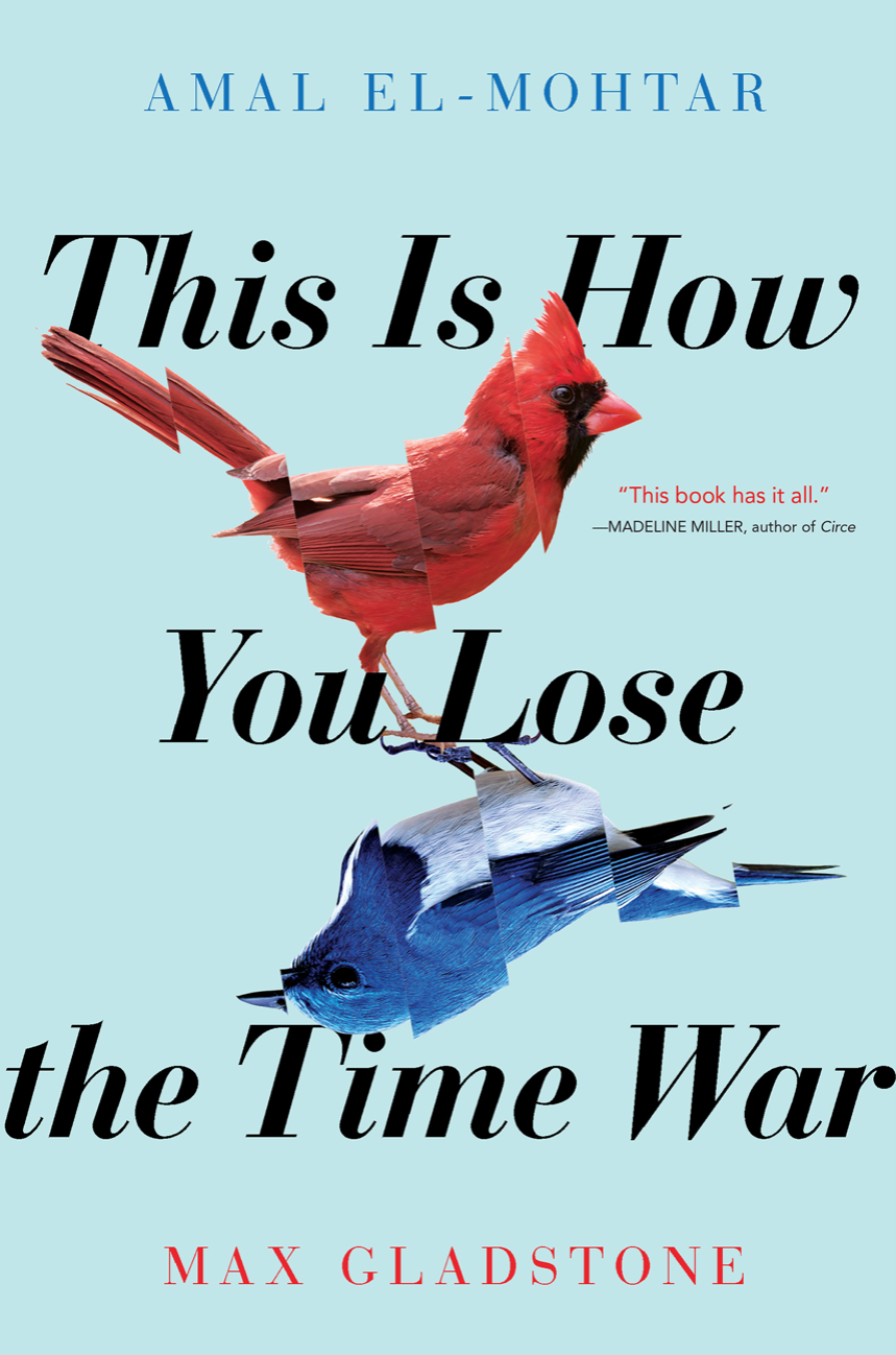 'This is How You Lose the Time War' by Amal El-Mohtar and Max Gladstone.