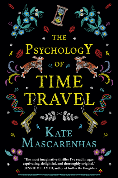"""The Psychology of Time Travel"" by Kate Mascarenhas."