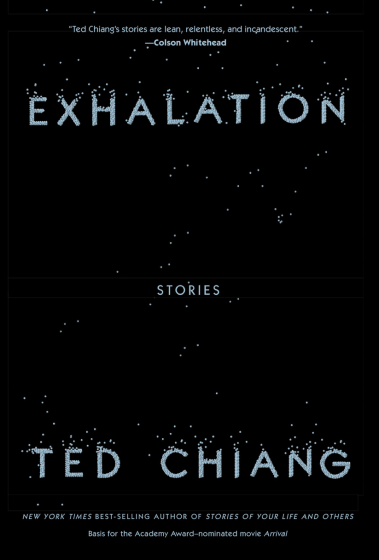 """""""Exhalation"""" by Ted Chiang."""