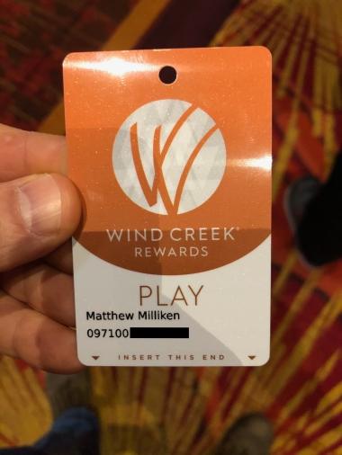 My first Wind Creek Rewards player's card.
