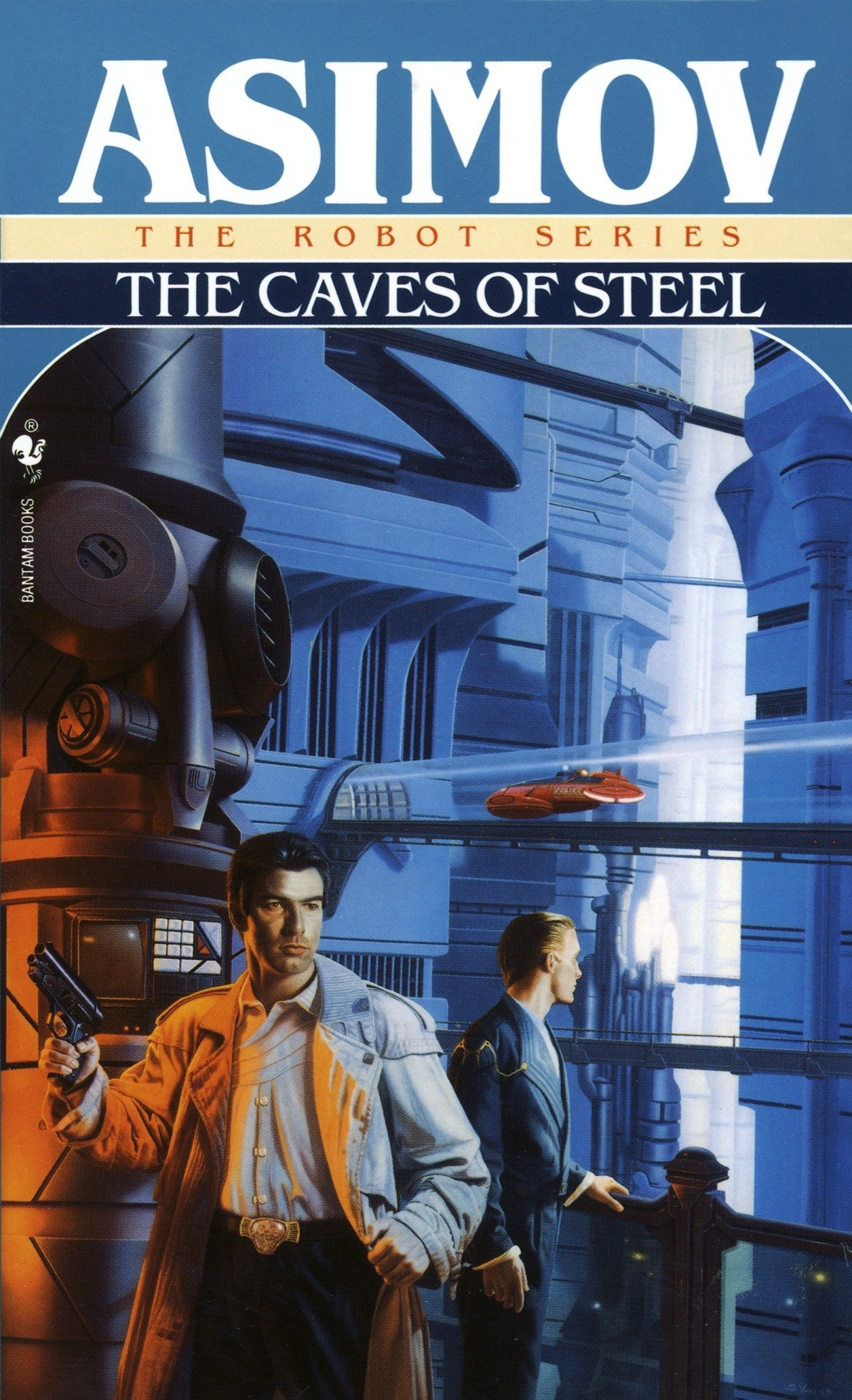'The Caves of Steel' by Isaac Asimov.