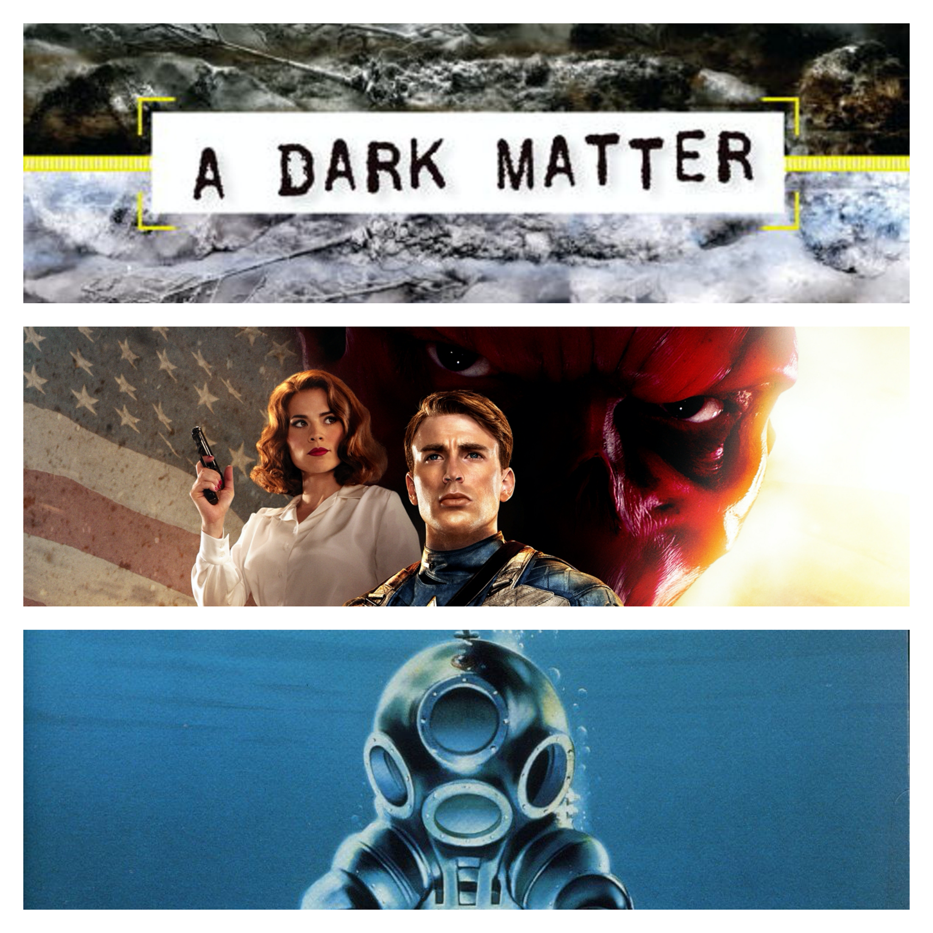 Combination image: 'A Dark Matter,' 'Captain America: The First Avenger' and 'DeepStarSix.'